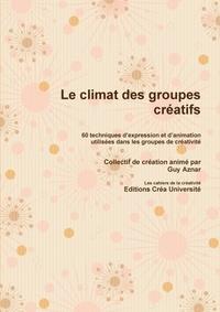 Guy Aznar - Le climat des groupes créatifs.