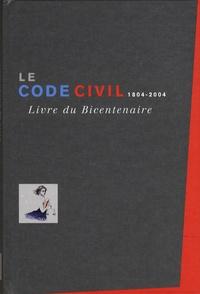 Dalloz et  Litec - Le Code civil 1804-2004 - Livre du Bicentenaire.