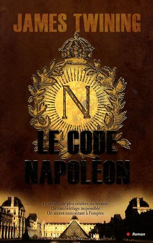James Twining - Le code Napoléon.