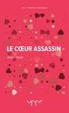 Alain Tabib - Le coeur assassin.