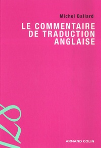Michel Ballard - Le commentaire de traduction anglaise.