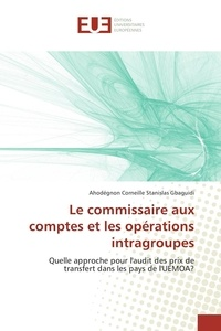 Le commissariat aux comptes et les opérations infragroupes - Quelle approche pour laudit des prix de transfert dans les pays de lUEMOA ?.pdf