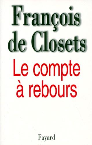 François de Closets - Le compte à rebours.