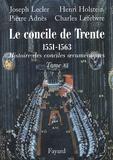 Joseph Lecler et Henri Holstein - Le concile de Trente 1551-1663 - Deuxième partie.