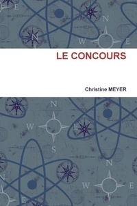 Christine Meyer - Le Concours.