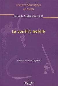 Mathilde Souleau-Bertrand - Le conflit mobile.
