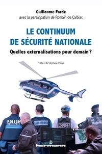 Guillaume Farde - Le continuum de sécurité nationale - Quelles externalisations pour demain ?.