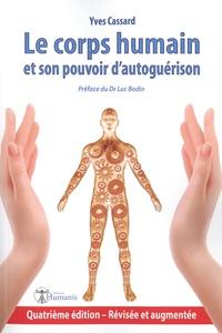 Yves Cassard - Le corps humain et son pouvoir d'autoguérison.