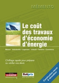 Le Moniteur éditions - Le coût des travaux d'économie d'énergie - Chiffrage rapide pour préparer ou vérifier vos devis.