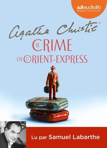 Le Crime de l'Orient-Express  avec 1 CD audio MP3