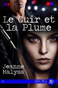 Jeanne Malysa - Le cuir et la plume.