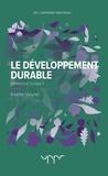 Yvette Veyret - Le développement durable - Approche globale.