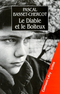 Pascal Basset-Chercot - Le diable et le boiteux.