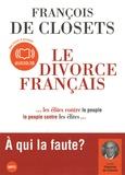 François de Closets - Le divorce français - CD audio MP3.