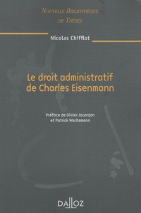 Nicolas Chifflot - Le droit administratif de Charles Eisenmann.