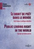 Marie-Françoise Audouard - Le droit de prêt dans le monde - Droit d'auteur et politiques culturelles.