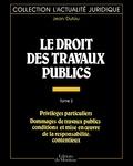 Jean Dufau - Le Droit des travaux publics.