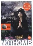 Amélie Nothomb et Patrick Waleffe - Le fait du prince. 1 CD audio MP3