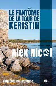 Alex Nicol - Le fantôme de la Tour de Keristin.
