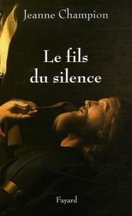 Jeanne Champion - Le Fils du silence.