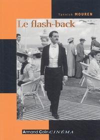 Yannick Mouren - Le flash-back - Analyse et histoire.