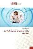 Emilia Munteanu - Le FLE, entre la scène et la société.