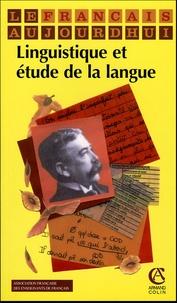 Jean-Pierre Jaffré et Alain Rey - Le français aujourd'hui N° 148, Février 2005 : Linguistique et étude de la langue.