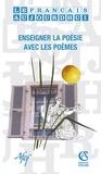 Serge Martin - Le français aujourd'hui N° 169, Juin 2010 : Enseigner la poésie avec les poèmes.