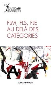 Lucile Cadet et Emmanuel Guérin - Le français aujourd'hui N° 176, Mars 2012 : FLM, FLS, FLE au delà des catégories.