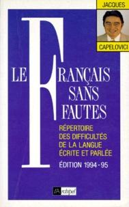 Le français sans faute. Répertoire des difficultés de la langue écrite et parlée.pdf