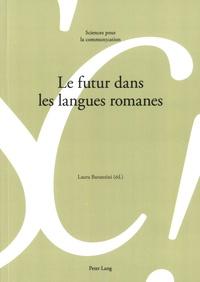Laura Baranzini - Le futur dans les langues romanes.