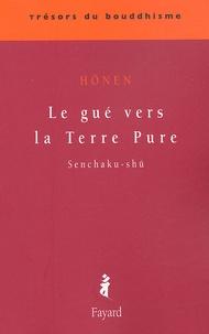 Hônen - Le gué vers la Terre Pure - Senchaku-shû.