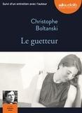 Christophe Boltanski - Le guetteur. 1 CD audio MP3