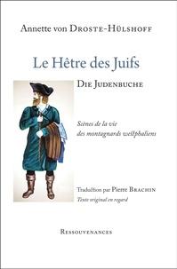 Annette von Droste-Hülshoff - Le hêtre des Juifs - Scènes de la vie des montagnards westphaliens.