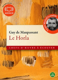 Guy de Maupassant - Le Horla. 2 CD audio
