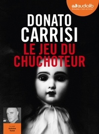 Donato Carrisi - Le jeu du chuchoteur. 1 CD audio MP3