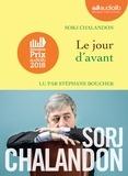 Sorj Chalandon - Le jour d'avant. 1 CD audio MP3