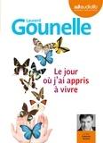 Laurent Gounelle - Le jour où j'ai appris à vivre. 1 CD audio MP3