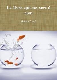 Hubert Oclaf - Le livre qui ne sert à rien.