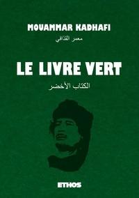 Mouammar Kadhafi - Le livre vert.