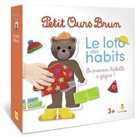 Danièle Bour - Le loto des habits Petit Ours Brun - Le premier habillé a gagné !.
