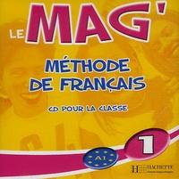Elisa Chappey - Le Mag'1 Méthode de Français - CD Audio pour la classe.