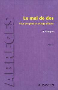 Jean-Yves Maigne - Le mal de dos - Pour une prise en charge efficace.