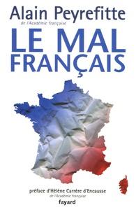 Alain Peyrefitte - Le mal français.