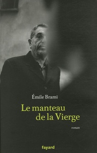 Emile Brami - Le manteau de la Vierge.