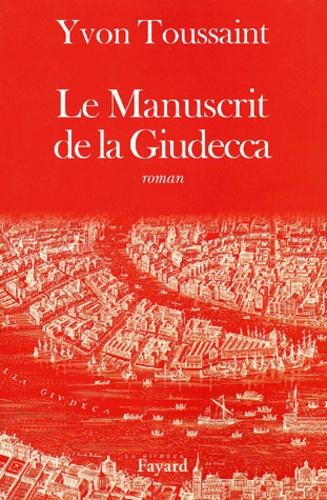 Le manuscrit de la Giudecca