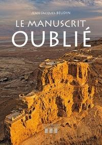 Jean-Jacques Beudin - Le Manuscrit Oublié.