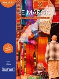 Lila Tamazit - Le Maroc - Guide culturel et pratique. 1 CD audio MP3