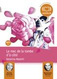 Katarina Mazetti - Le mec de la tombe d'à côté. 1 CD audio MP3
