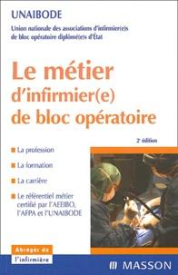 UNAIBODE - Le métier d'infirmier(e) de bloc opératoire.